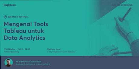 Mengenal Tools Tableau untuk Data Analytics tickets