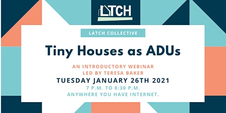 Tiny Houses as ADUs Webinar tickets