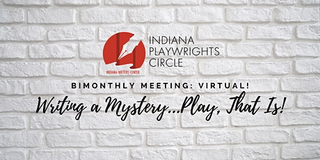 Writing a Mystery...Play, That Is! tickets