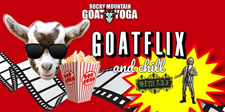 Goatflix and Chill - October 28th (RMGY Studio) tickets