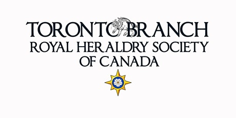 Royal Heraldry Society of Canada, Toronto Branch Annual General Meeting tickets