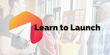 Learn to Launch (Virtual) tickets