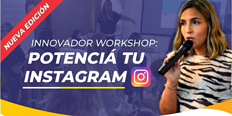 Innovador workshop: potenciá tu Instagram! tickets