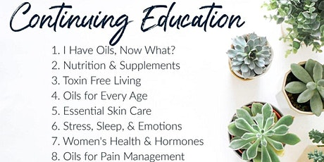 EIGHT WEEK ESSENTIAL OIL CONTINUING EDUCATION COURSE tickets
