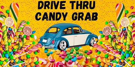 Drive Thru Candy Grab tickets