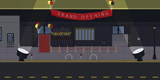 Grand Opening of URL PianoFight: A Benefit for IRL PianoFight.