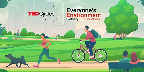 TED Circles - Everyone's Environment tickets