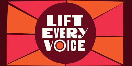 Lift Every Voice: A Space to Be tickets