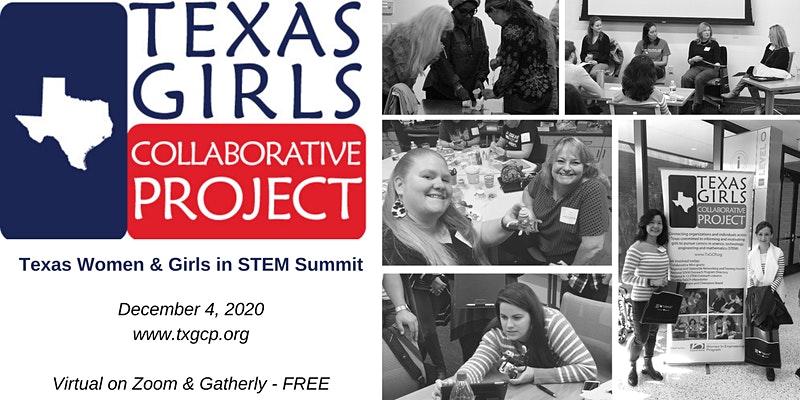 2020 Texas Women and Girls in STEM Summit @ Virtual in Zoom and Gatherly
