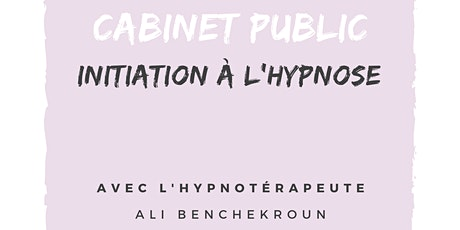 Cabinet Public - Initiation à l'hypnose tickets