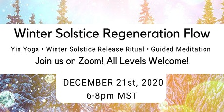 Winter Solstice Regeneration Flow + Sound Healing Meditaion tickets