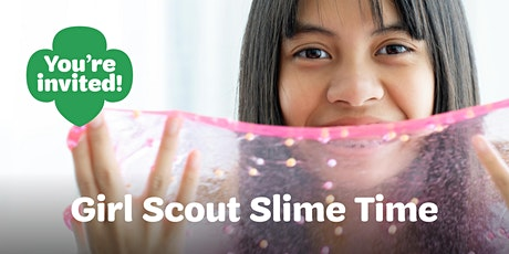 Girl Scout Slime Time Sign-Up Event-Fridley tickets