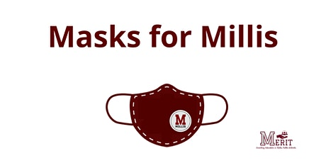 Masks for Millis tickets