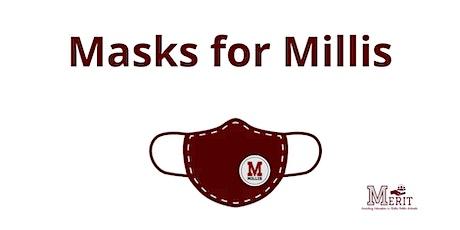 Masks for Millis tickets