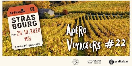 Apéro Voyageurs Strasbourg #22 billets