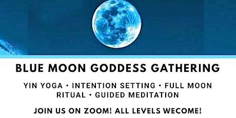 Blue Moon Goddess Gathering: Yoga, Intention Setting & Guided Meditation tickets