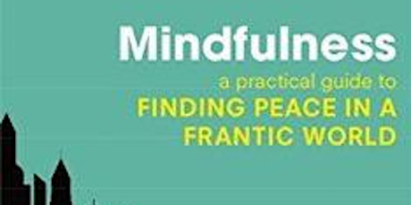 Finding Peace in an Uncertain World 8 week course biglietti