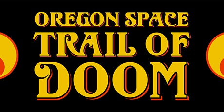 Oregon Space Trail of Doom with Terrycloth Mother + Boss Dog Brewing Co tickets