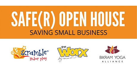 SAFE(R) OPEN HOUSE:  Saving Small Business tickets