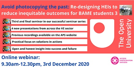 Re-designing HEIs to reduce inequitable outcomes for BAME students - Part 3 tickets