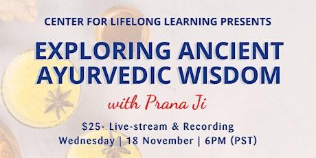 Exploring Ancient Ayurvedic Wisdom tickets