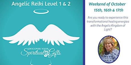 Angelic Reiki Levels 1 & 2 tickets