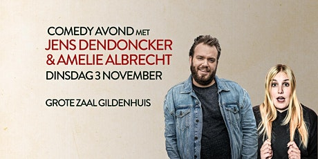 27/05 Jens Dendoncker & Amelie Albrecht - Comedy a tickets