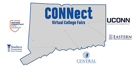 CONNect Virtual College Fairs - Hosted by CCSU, ECSU, SCSU, WCSU, and UConn tickets