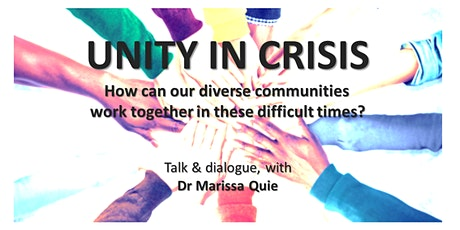 Unity in Crisis: diverse communities together in difficult times tickets