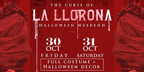 La Llorona Halloween DINNER tickets