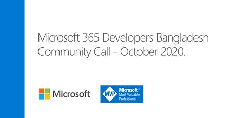 Microsoft 365 Developers Community Call - October, 2020 tickets