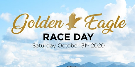 Golden Eagle Race Day - General Admission tickets