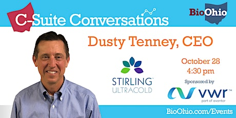 C-Suite Conversation Featuring Dusty Tenney, CEO of Stirling Ultracold tickets