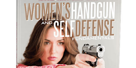 Women's Handgun & Self Defense In Person or Zoom tickets