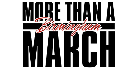 More Than A March: BIRMINGHAM tickets