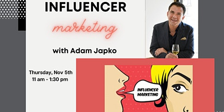 Influencer Marketing with Adam Japko tickets