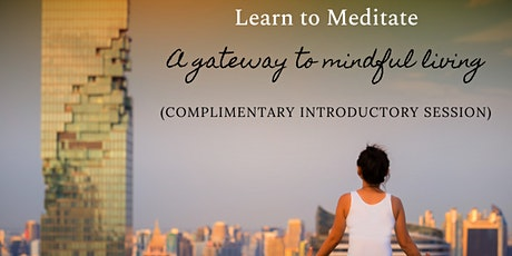 Learn to Meditate - A gateway to mindful living tickets