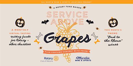 SERVICE ABOVE GRAPES - A Rotary FUN-d Raiser! tickets