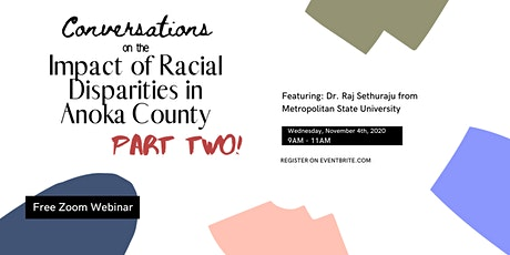 Conversations on the Impact of Racial Disparities in Anoka County: Part Two tickets