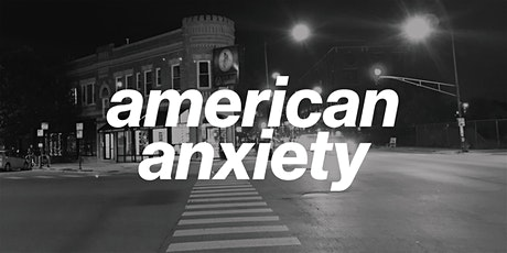 Art Show: American Anxiety tickets