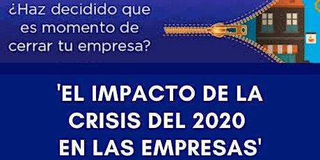 'EL IMPACTO DE LA CRISIS DEL 2020  EN LAS EMPRESAS' entradas