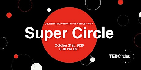 TED Circles hosted by TEDxToronto: Super Circle tickets