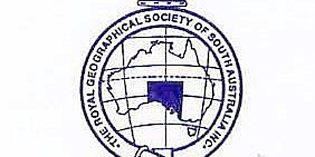 The Royal Geographic Society of South Australia 2020 Awards  Special Guests tickets