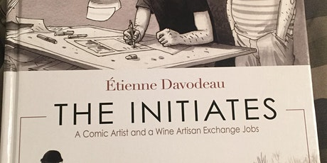 """'Reading Between the Wines' decants """"The Initiates"""" by Étienne Davodeau"""