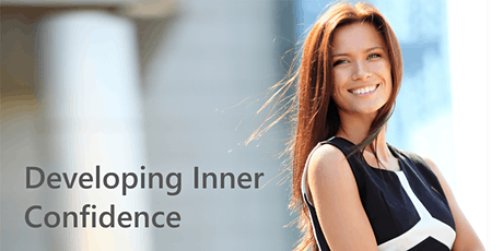 Developing Inner Confidence tickets