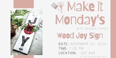 Make it Monday - JOY Holiday Décor tickets