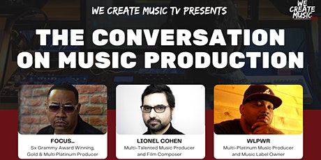 We Create Music TV Presents: The Conversation on Music Production tickets