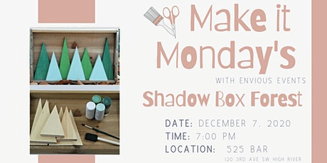 Make it Monday -  Shadow Box Forrest tickets