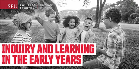 Live Webinar - Inquiry and Learning in the Early Years, Vancouver tickets