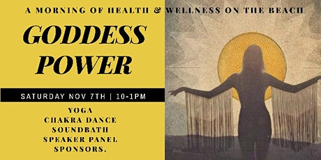 GODDESS POWER: A Morning of Health & Wellness on the Beach tickets